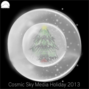 Cosmic Sky Media Holiday 2013